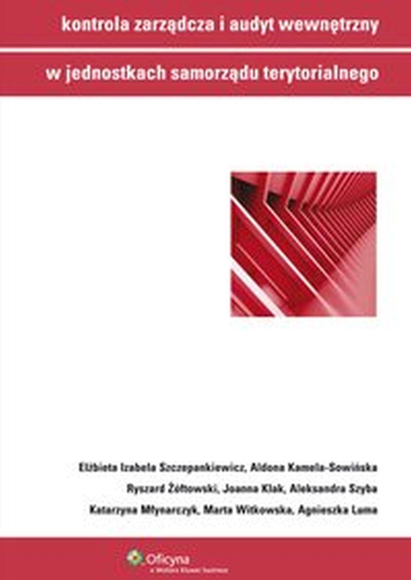 Kontrola zarządcza i audyt wewnętrzny w jednostkach samorządu terytorialnego - Ebook (Książka EPUB) do pobrania w formacie EPUB