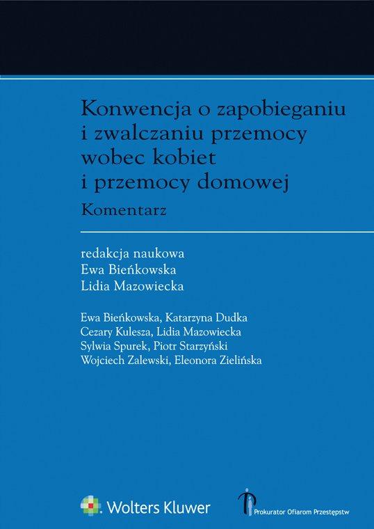 Konwencja o zapobieganiu i zwalczaniu przemocy wobec kobiet i przemocy domowej. Komentarz - Ebook (Książka EPUB) do pobrania w formacie EPUB