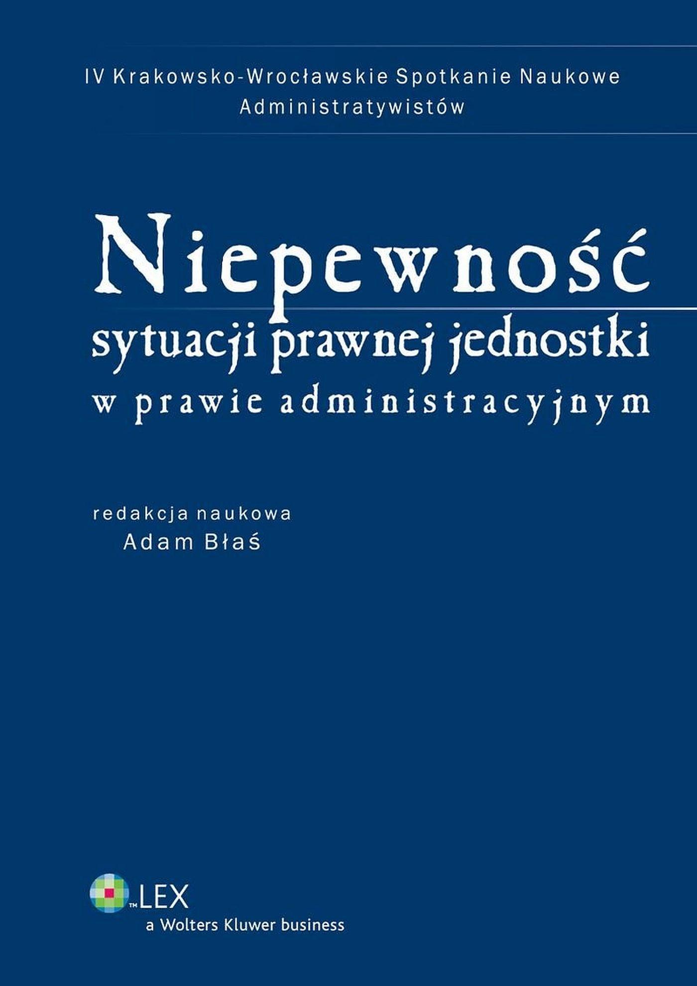 Niepewność sytuacji prawnej jednostki w prawie administracyjnym - Ebook (Książka EPUB) do pobrania w formacie EPUB