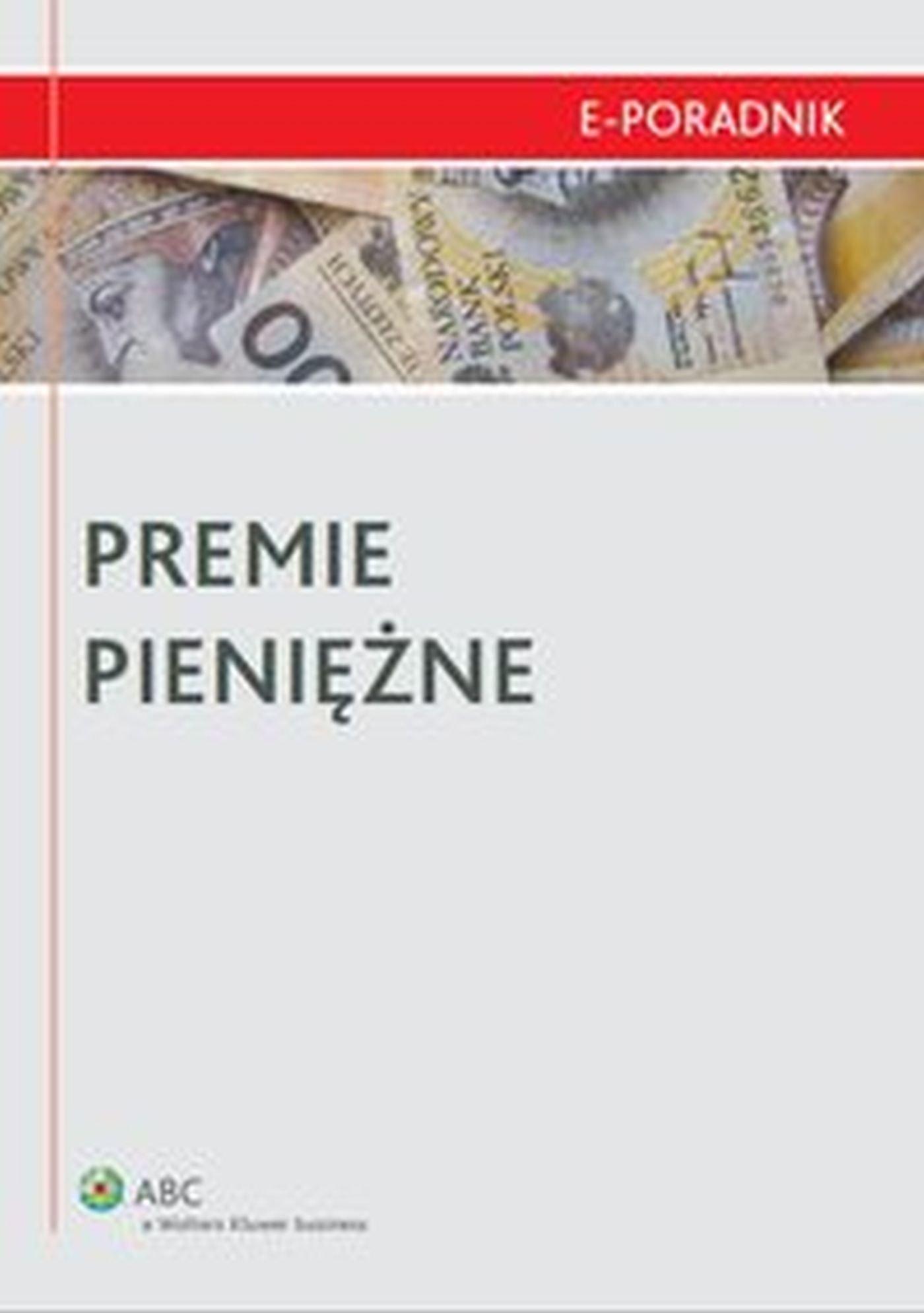 Premie pieniężne - Ebook (Książka EPUB) do pobrania w formacie EPUB