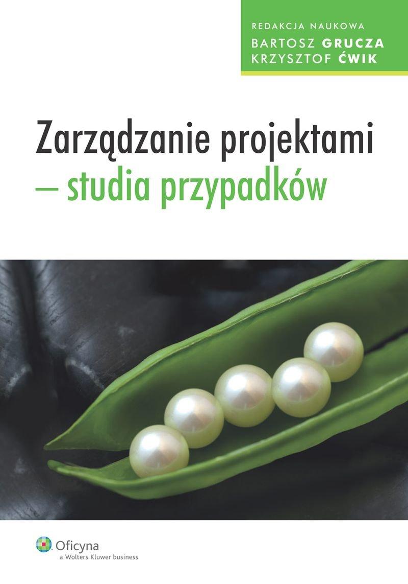 Zarządzanie projektami - studia przypadków - Ebook (Książka EPUB) do pobrania w formacie EPUB