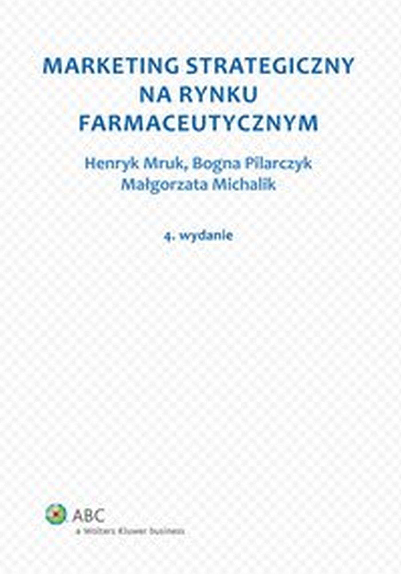 Marketing strategiczny na rynku farmaceutycznym - Ebook (Książka EPUB) do pobrania w formacie EPUB