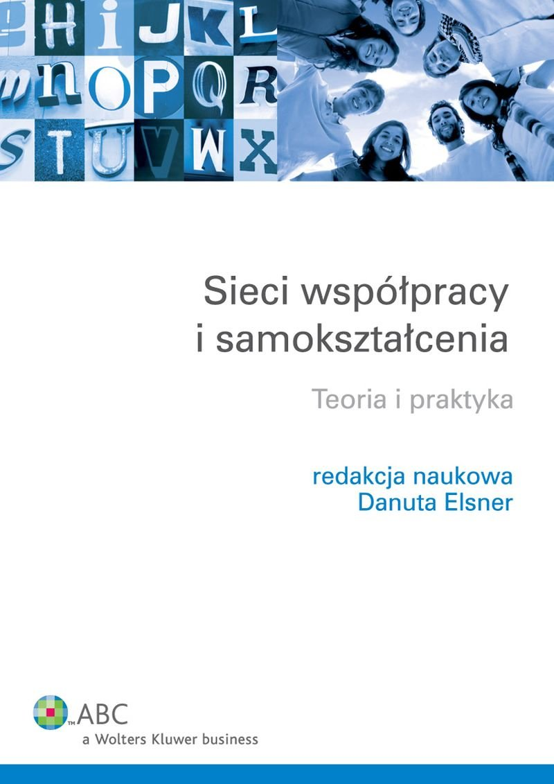 Sieci współpracy i samokształcenia. Teoria i praktyka - Ebook (Książka EPUB) do pobrania w formacie EPUB