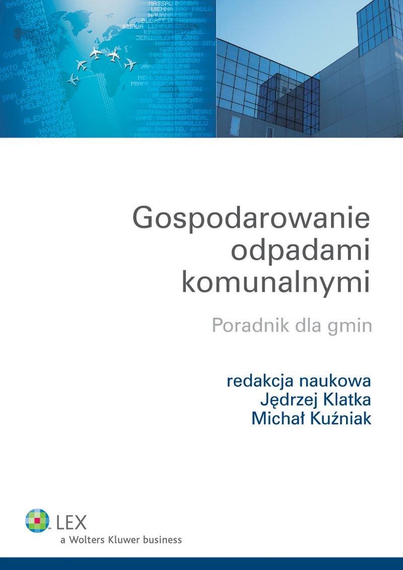 Gospodarowanie odpadami komunalnymi. Poradnik dla gmin - Ebook (Książka EPUB) do pobrania w formacie EPUB