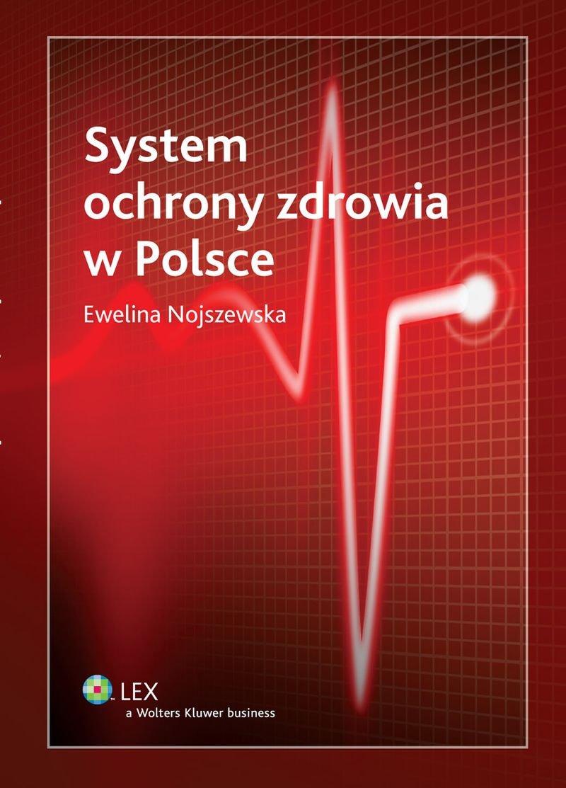 System ochrony zdrowia w Polsce - Ebook (Książka EPUB) do pobrania w formacie EPUB