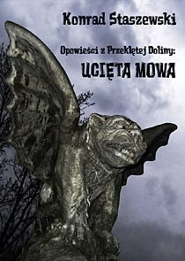 Opowieści z Przeklętej Doliny: Ucięta Mowa - Ebook (Książka PDF) do pobrania w formacie PDF