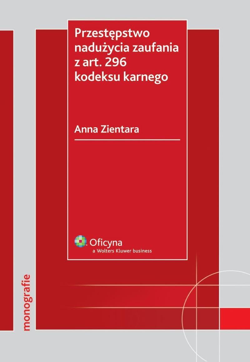 Przestępstwo nadużycia zaufania z art. 296 kodeksu karnego - Ebook (Książka EPUB) do pobrania w formacie EPUB