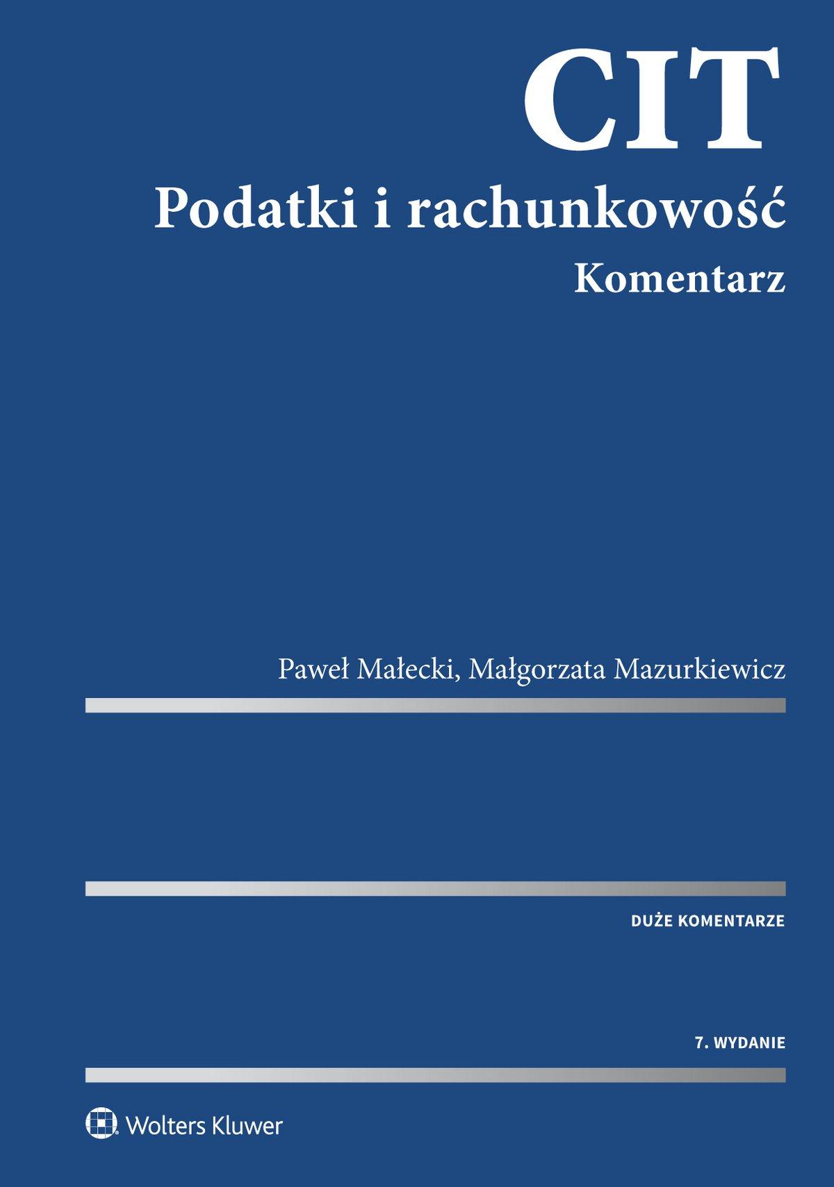CIT. Podatki i rachunkowość. Komentarz - Ebook (Książka EPUB) do pobrania w formacie EPUB