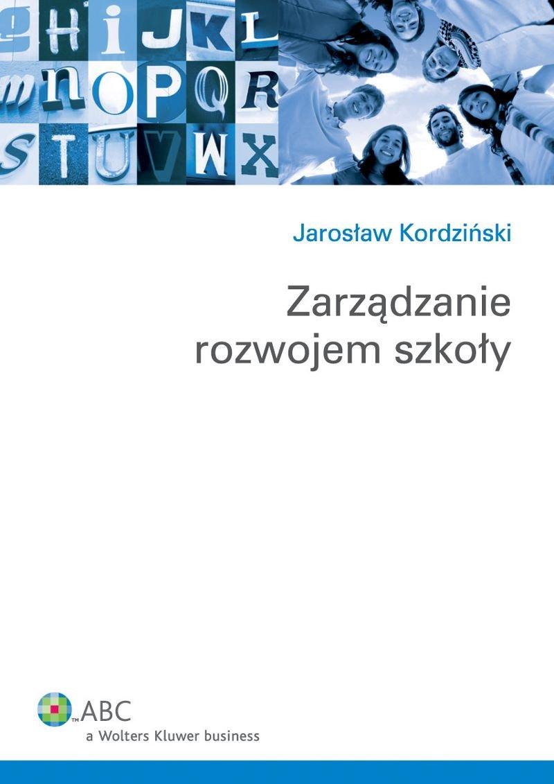Zarządzanie rozwojem szkoły - Ebook (Książka EPUB) do pobrania w formacie EPUB