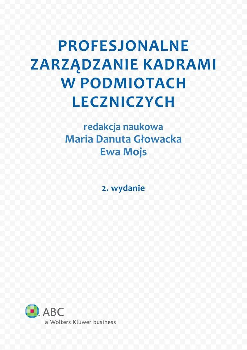 Profesjonalne zarządzanie kadrami w podmiotach leczniczych - Ebook (Książka EPUB) do pobrania w formacie EPUB