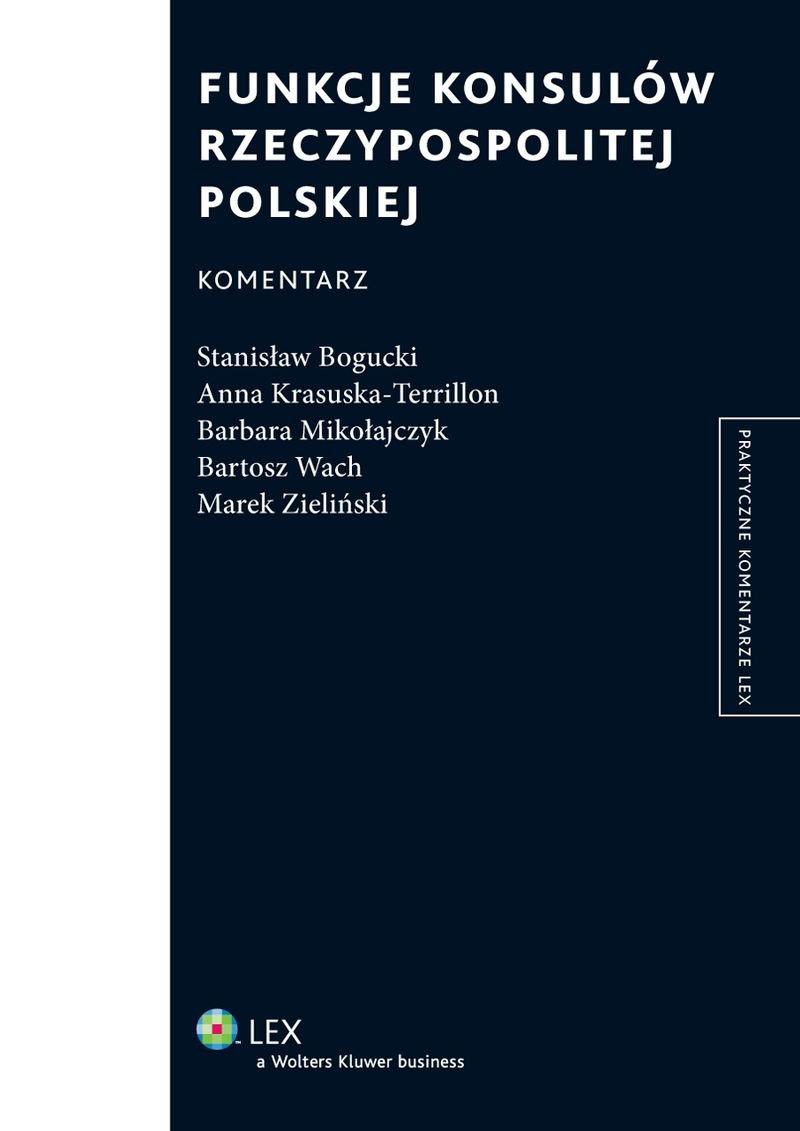 Funkcje konsulów Rzeczypospolitej Polskiej. Komentarz - Ebook (Książka EPUB) do pobrania w formacie EPUB