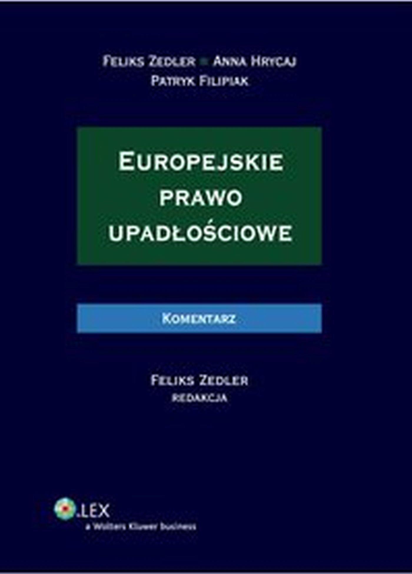Europejskie prawo upadłościowe. Komentarz - Ebook (Książka EPUB) do pobrania w formacie EPUB