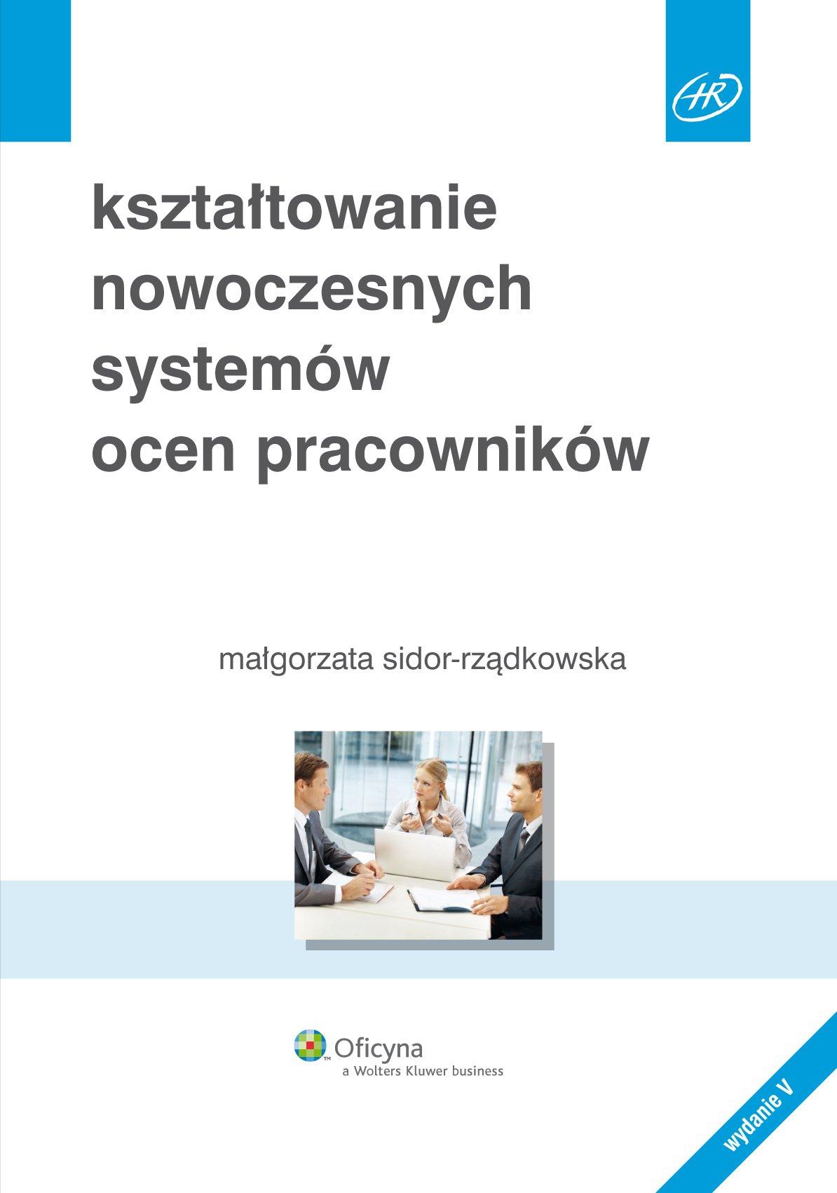 Kształtowanie nowoczesnych systemów ocen pracowników - Ebook (Książka EPUB) do pobrania w formacie EPUB