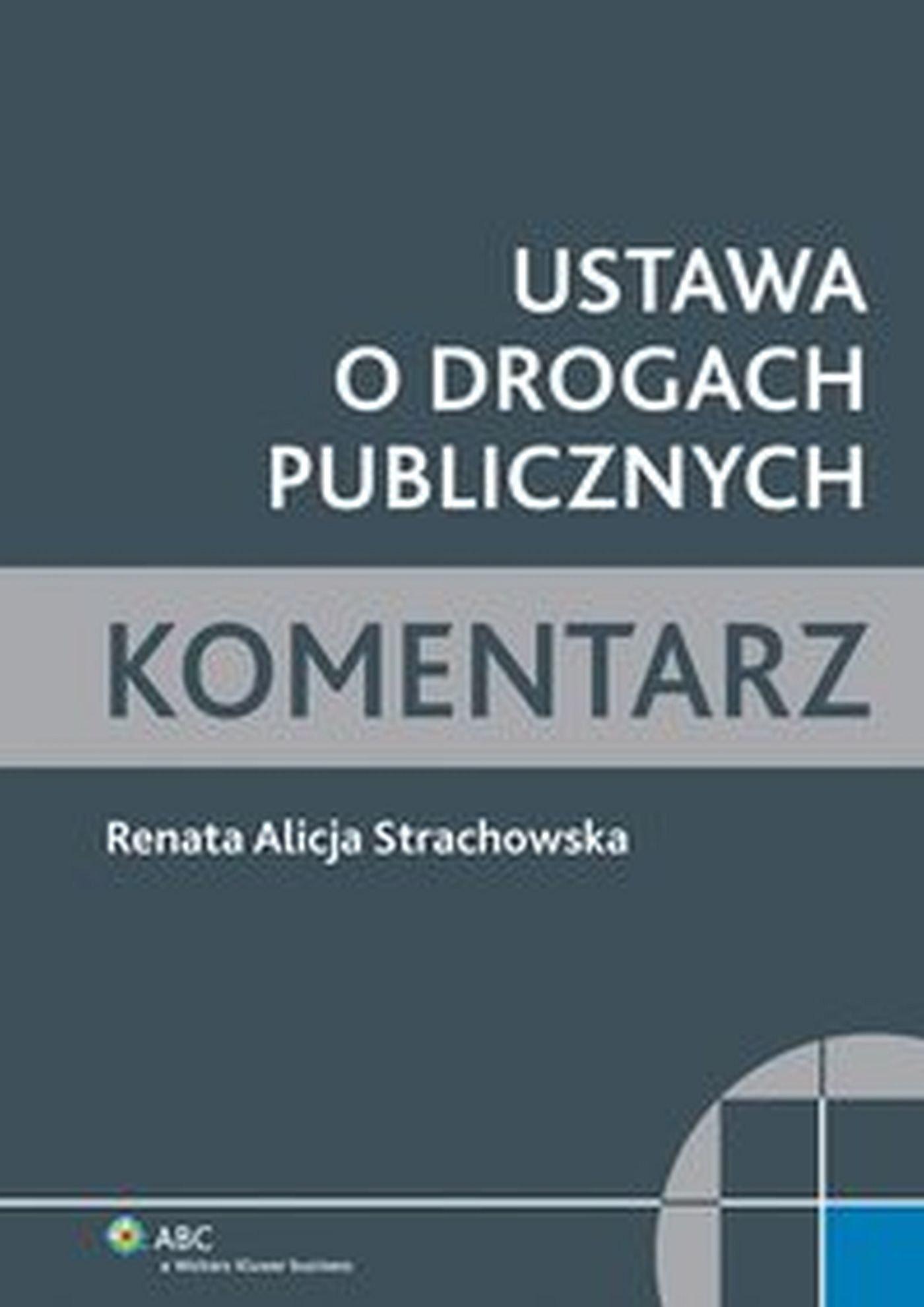 Ustawa o drogach publicznych. Komentarz - Ebook (Książka EPUB) do pobrania w formacie EPUB