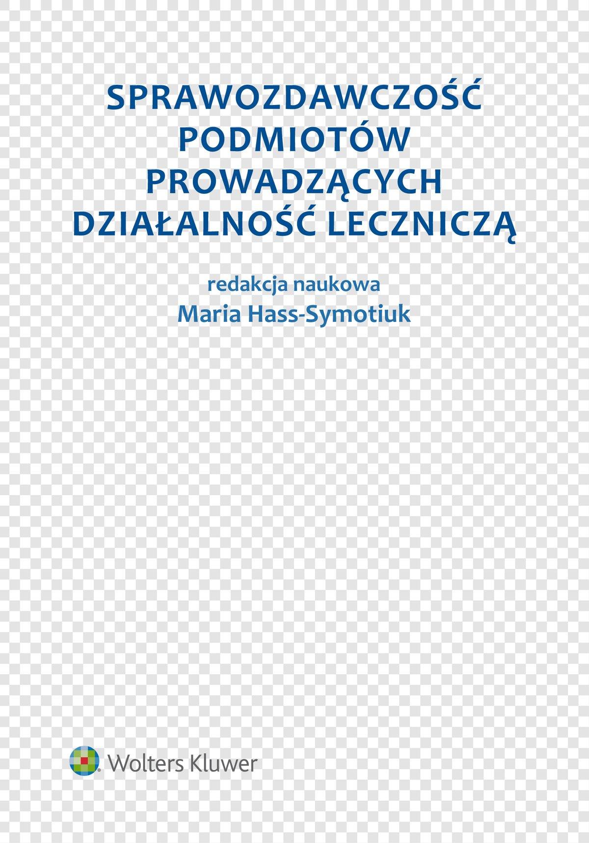 Sprawozdawczość podmiotów prowadzących działalność leczniczą - Ebook (Książka EPUB) do pobrania w formacie EPUB