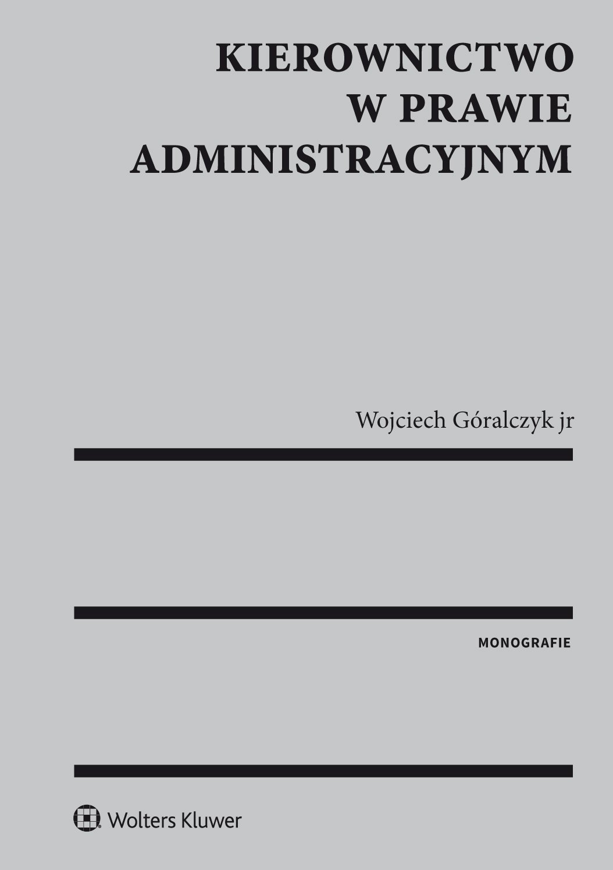 Kierownictwo w prawie administracyjnym - Ebook (Książka EPUB) do pobrania w formacie EPUB