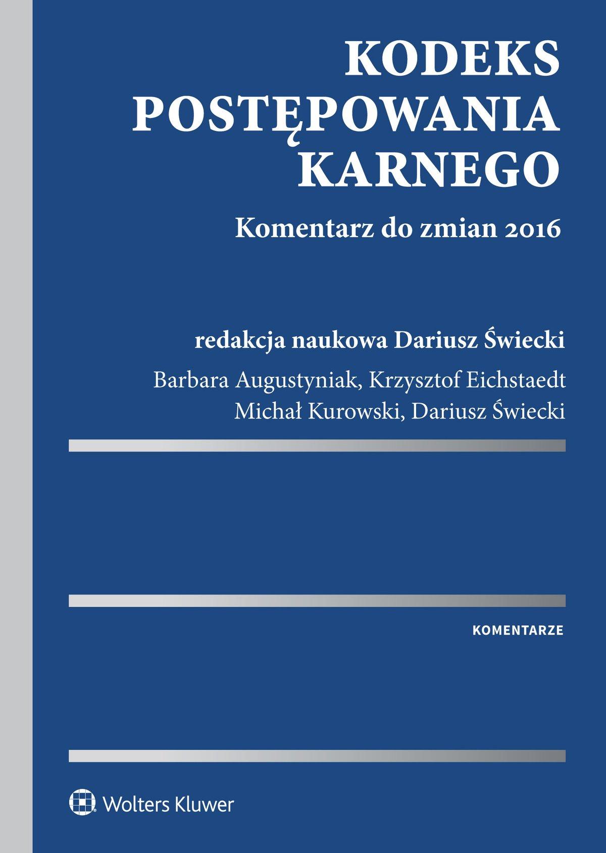Kodeks postępowania karnego. Komentarz do zmian 2016 - Ebook (Książka EPUB) do pobrania w formacie EPUB