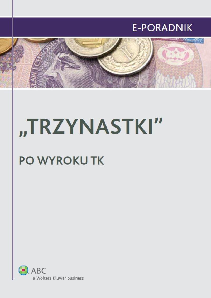 """""""Trzynastki"""" - po wyroku TK - Ebook (Książka EPUB) do pobrania w formacie EPUB"""