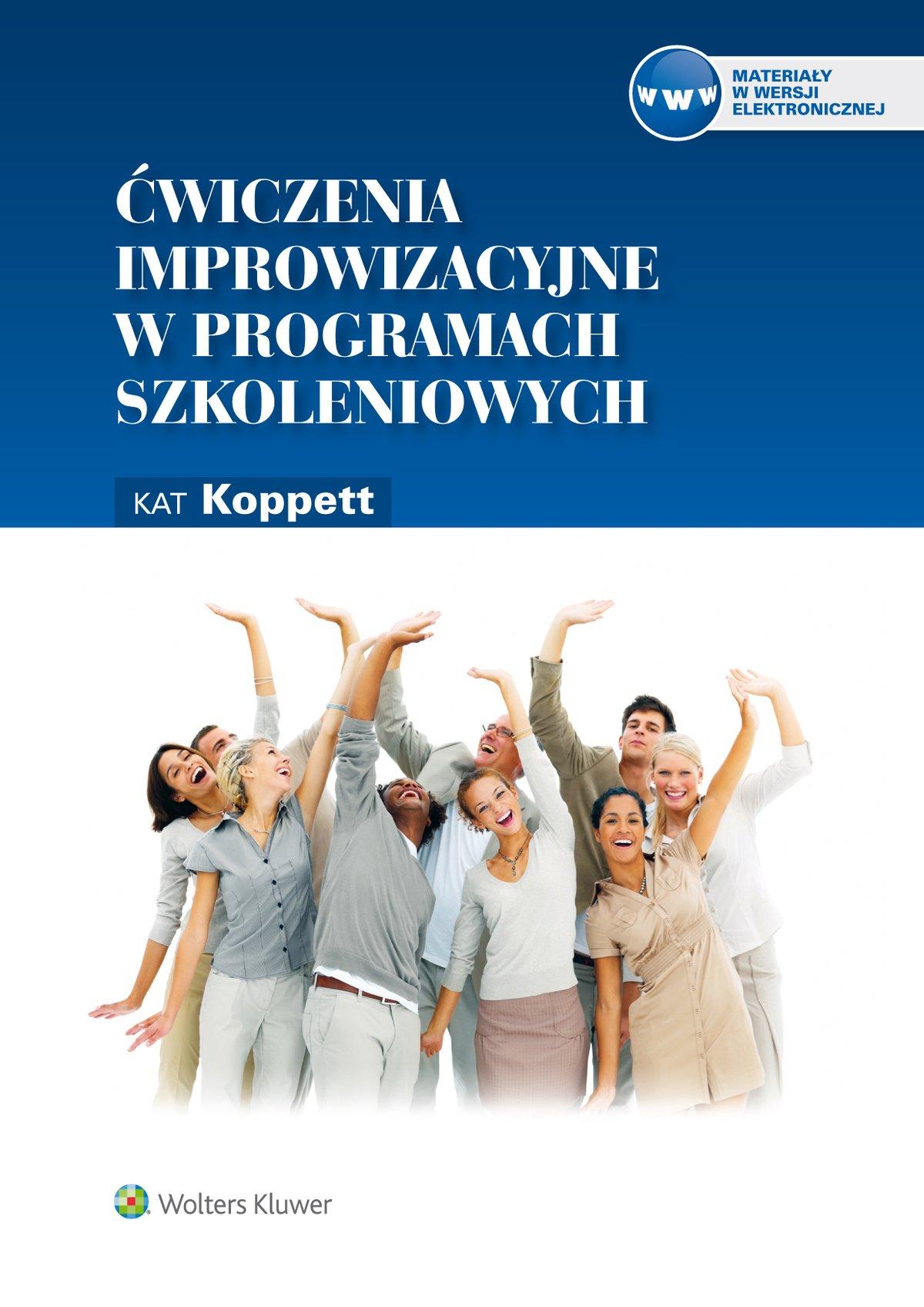 Ćwiczenia improwizacyjne w programach szkoleniowych - Ebook (Książka EPUB) do pobrania w formacie EPUB