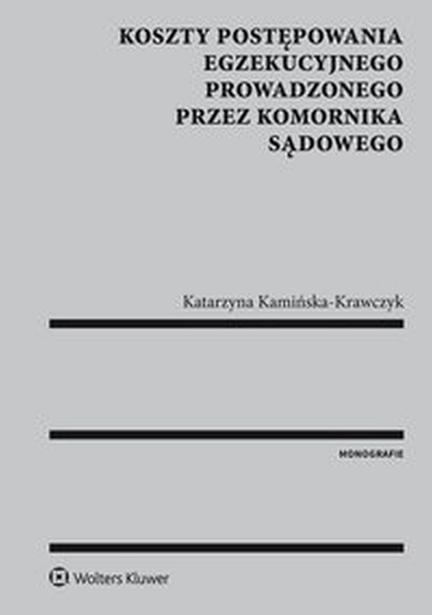 Koszty postępowania egzekucyjnego prowadzonego przez komornika sądowego - Ebook (Książka EPUB) do pobrania w formacie EPUB