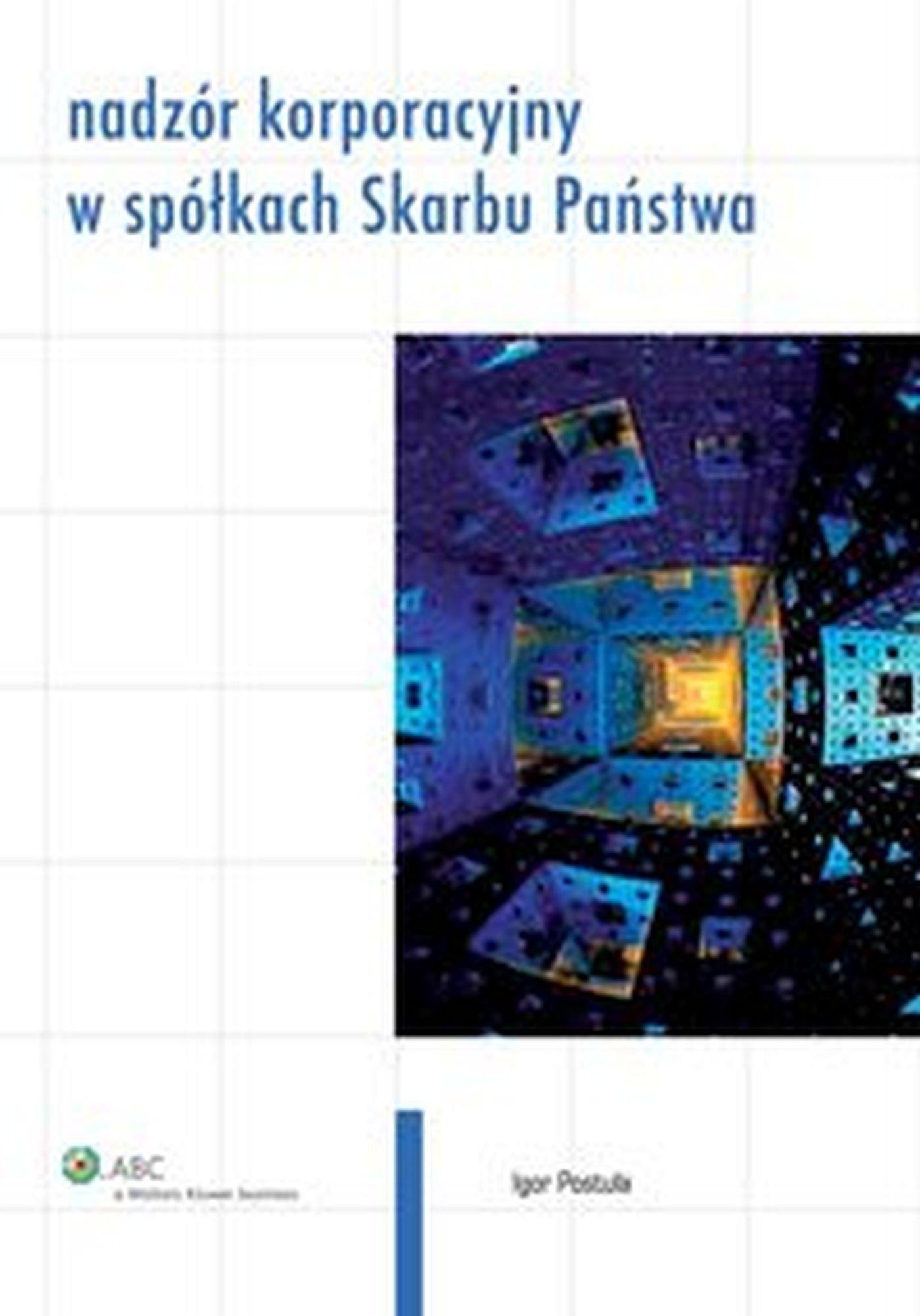 Nadzór korporacyjny w spółkach Skarbu Państwa - Ebook (Książka EPUB) do pobrania w formacie EPUB