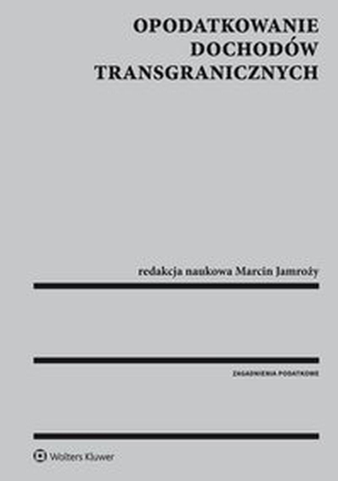 Opodatkowanie dochodów transgranicznych - Ebook (Książka EPUB) do pobrania w formacie EPUB