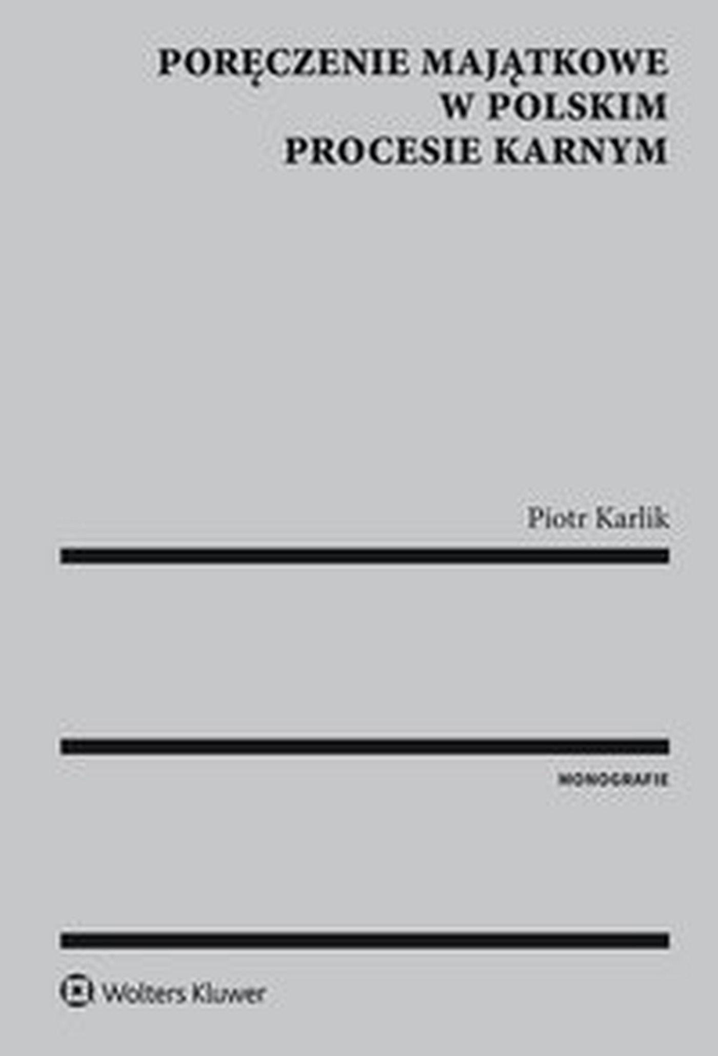 Poręczenie majątkowe w polskim procesie karnym - Ebook (Książka EPUB) do pobrania w formacie EPUB