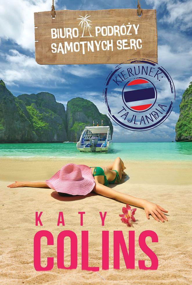 Biuro Podróży Samotnych Serc Kierunek: Tajlandia - Ebook (Książka EPUB) do pobrania w formacie EPUB