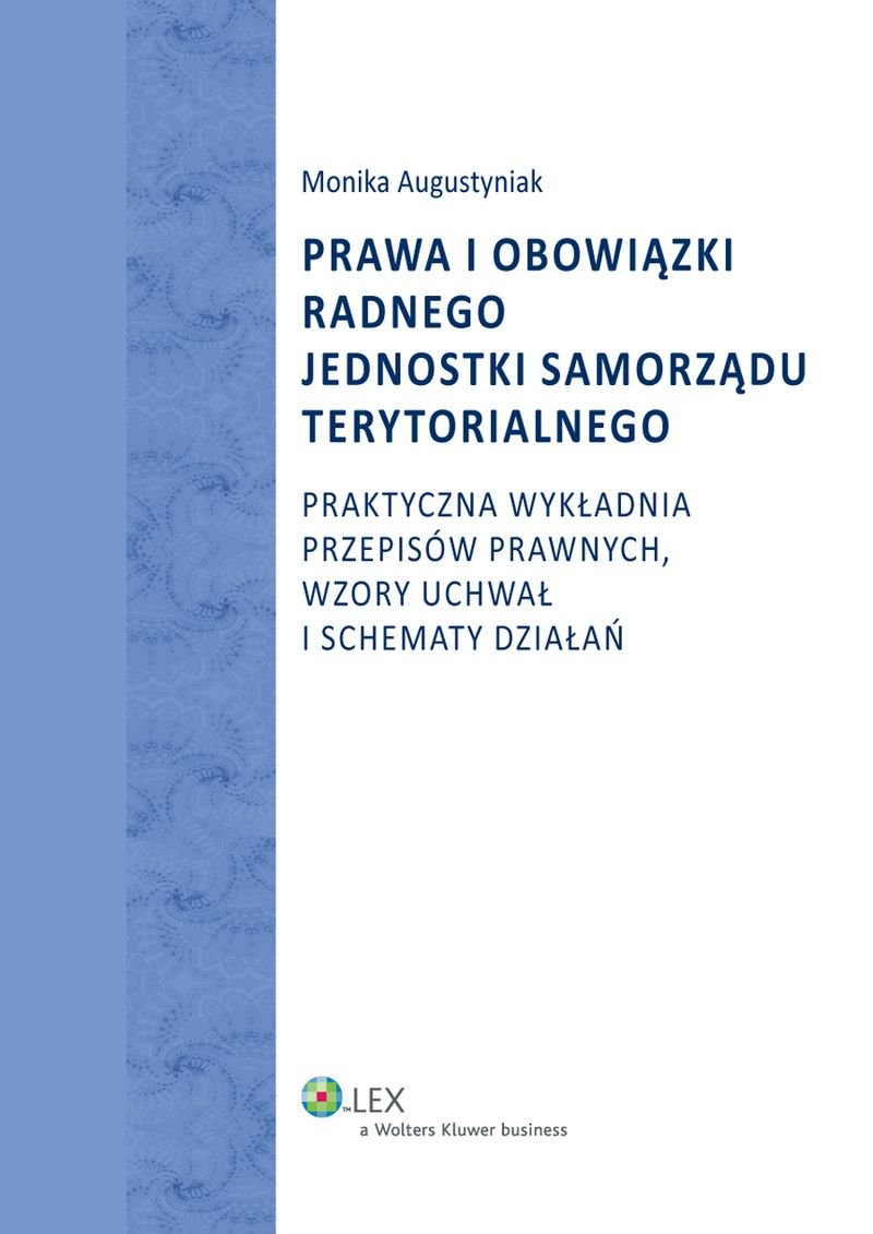 Prawa i obowiązki radnego jednostki samorządu terytorialnego - Ebook (Książka PDF) do pobrania w formacie PDF