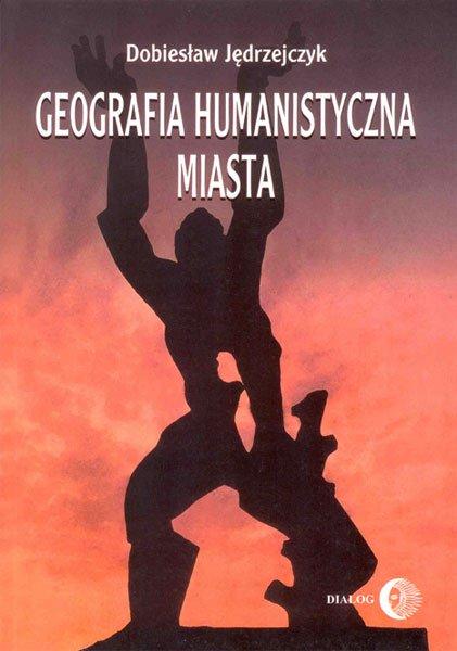 Geografia humanistyczna miasta - Ebook (Książka EPUB) do pobrania w formacie EPUB