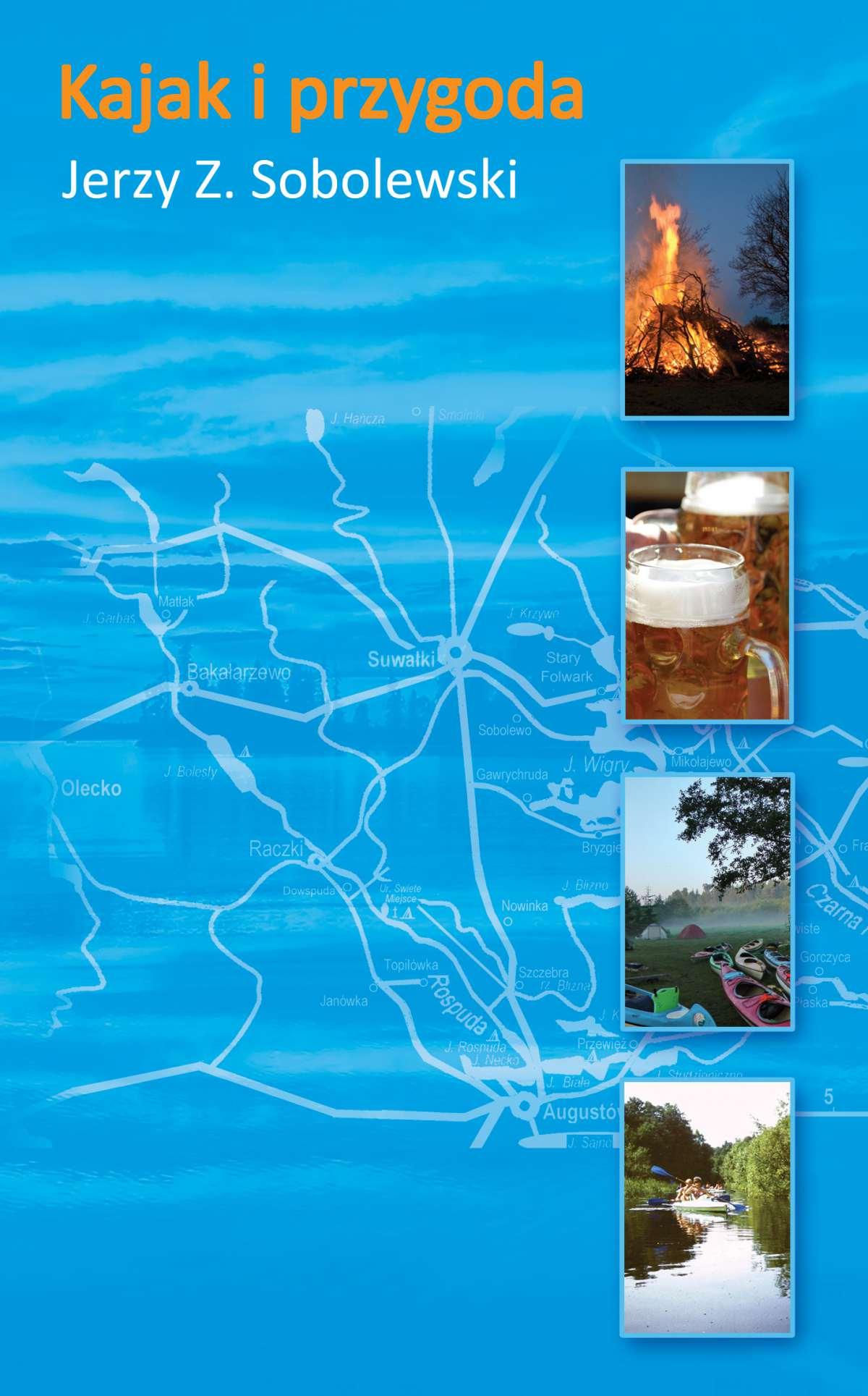 Kajak i przygoda - Ebook (Książka na Kindle) do pobrania w formacie MOBI