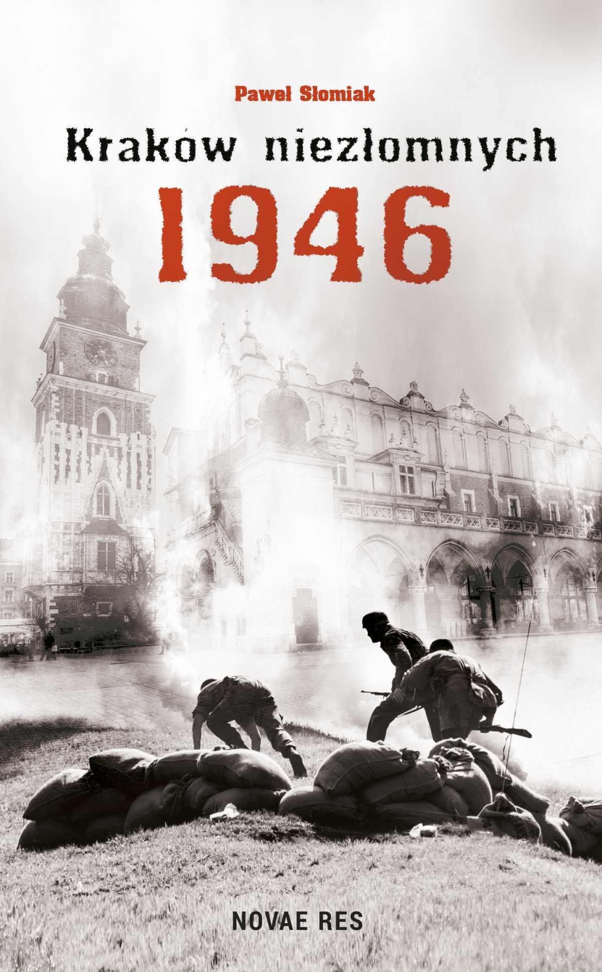 Kraków niezłomnych 1946 - Ebook (Książka EPUB) do pobrania w formacie EPUB