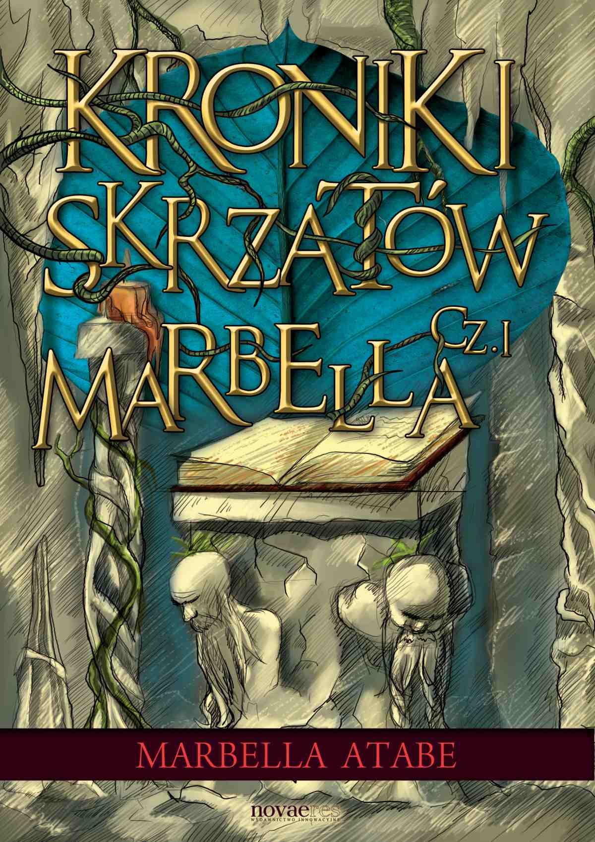 Kroniki skrzatów. Część I: Marbella - Ebook (Książka na Kindle) do pobrania w formacie MOBI