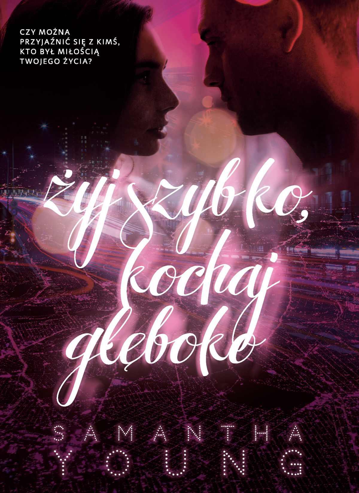 Żyj szybko, kochaj głęboko - Ebook (Książka EPUB) do pobrania w formacie EPUB