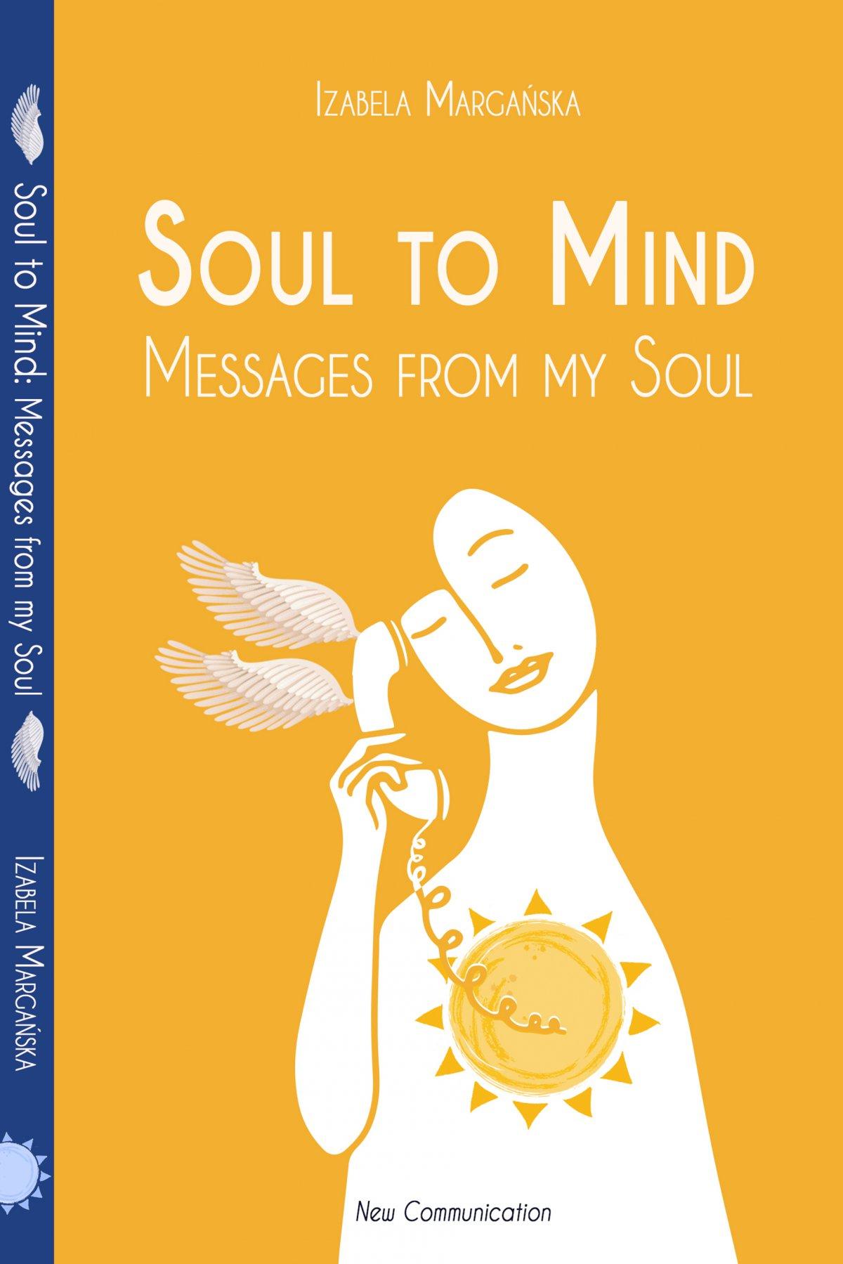 Soul to Mind. Messages from my Soul - Ebook (Książka na Kindle) do pobrania w formacie MOBI
