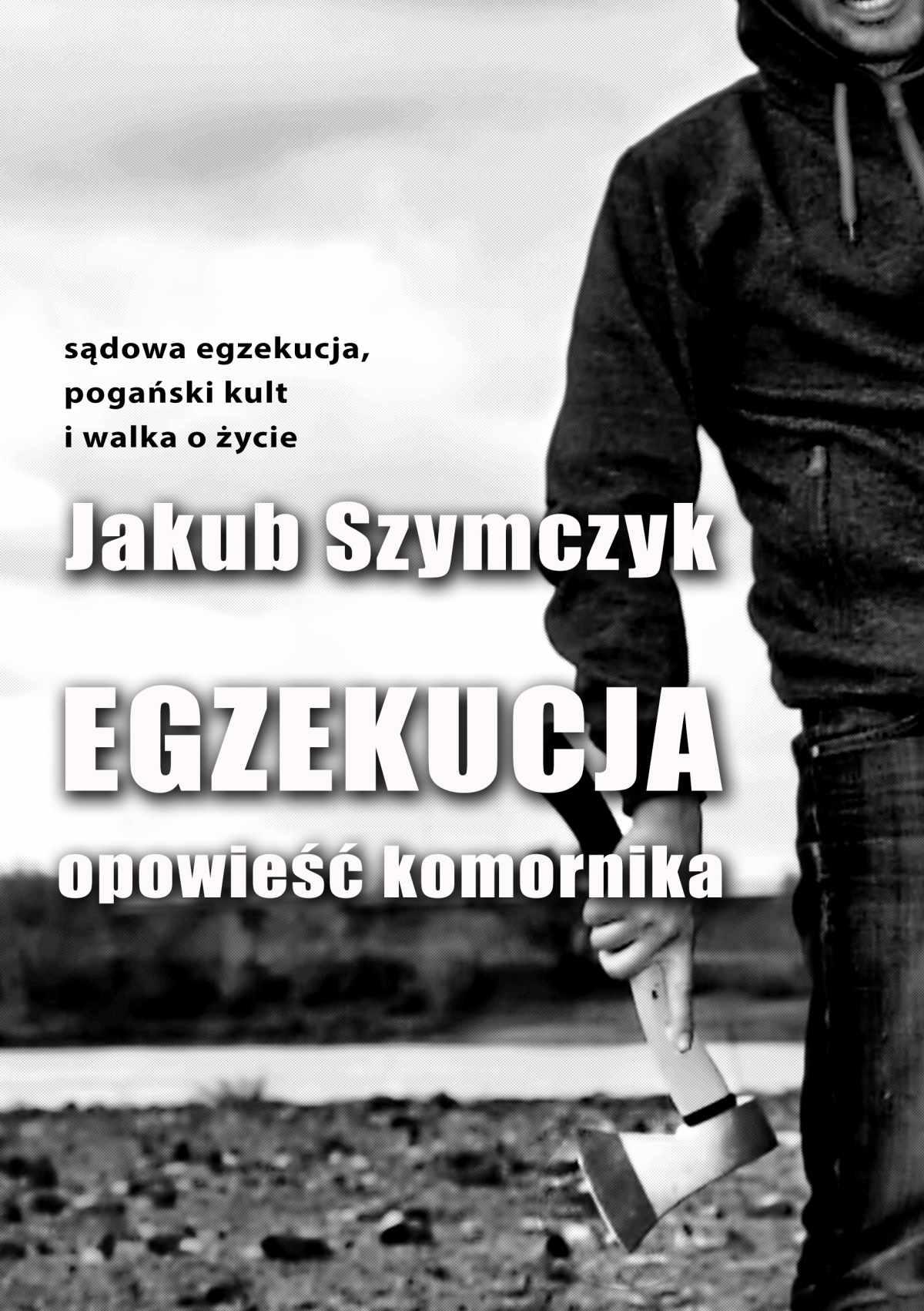 Egzekucja. Opowieść komornika - Ebook (Książka EPUB) do pobrania w formacie EPUB