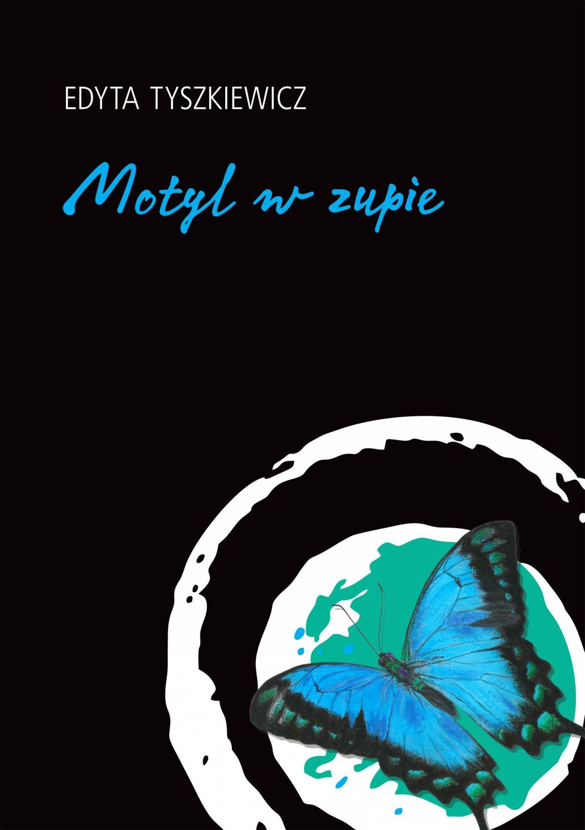 Motyl w zupie - Ebook (Książka EPUB) do pobrania w formacie EPUB