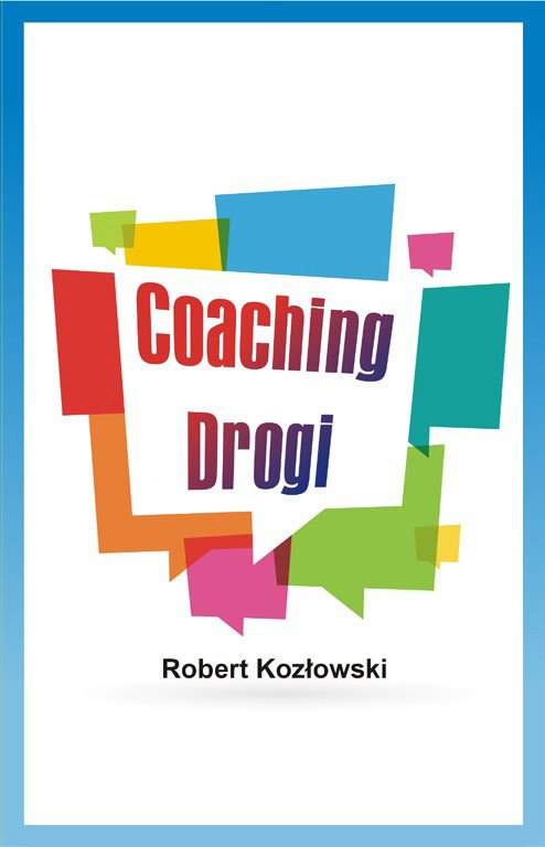 Coaching Drogi - Ebook (Książka EPUB) do pobrania w formacie EPUB