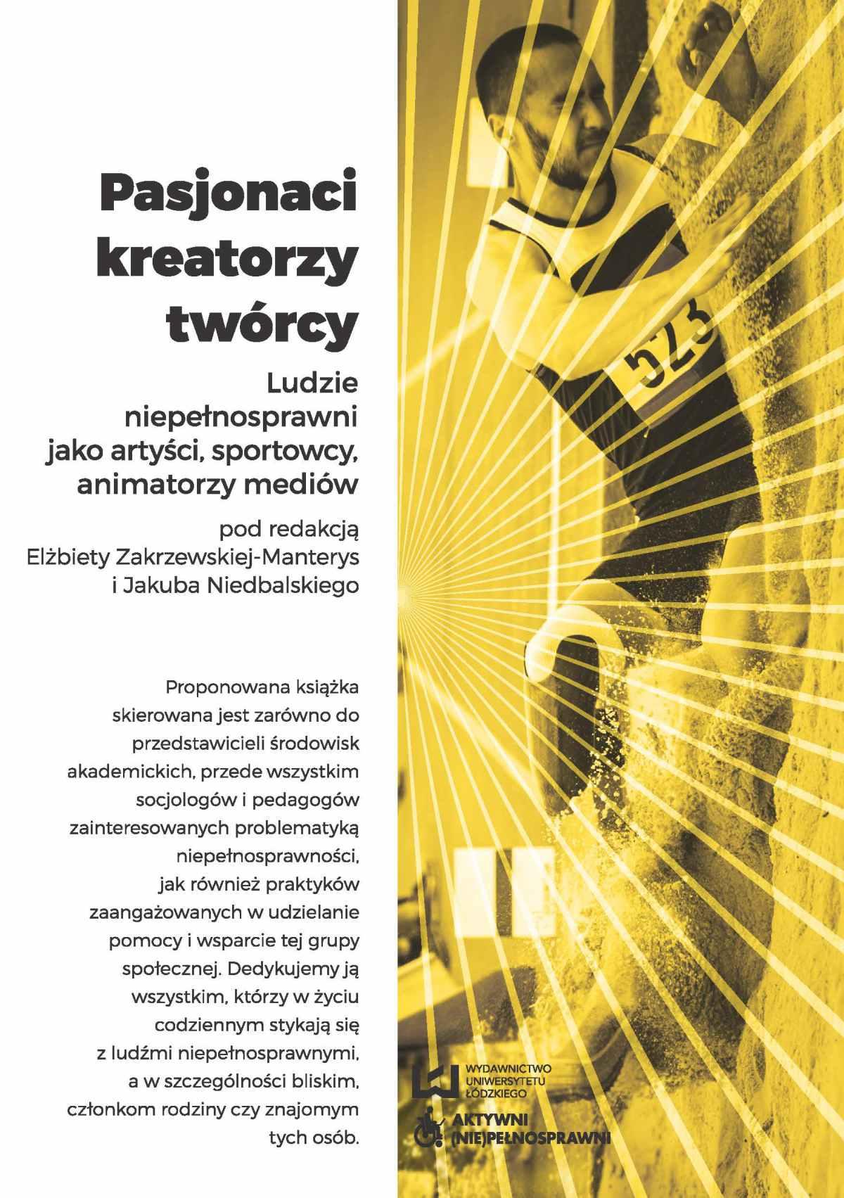 Pasjonaci, kreatorzy, twórcy. Ludzie niepełnosprawni jako artyści, sportowcy, animatorzy mediów - Ebook (Książka PDF) do pobrania w formacie PDF