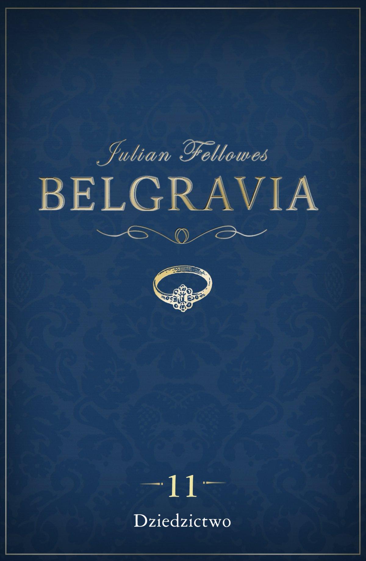 Belgravia  Dziedzictwo. Odcinek 11 - Ebook (Książka na Kindle) do pobrania w formacie MOBI