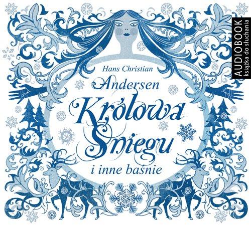 Królowa Śniegu i inne baśnie - Audiobook (Książka audio MP3) do pobrania w całości w archiwum ZIP