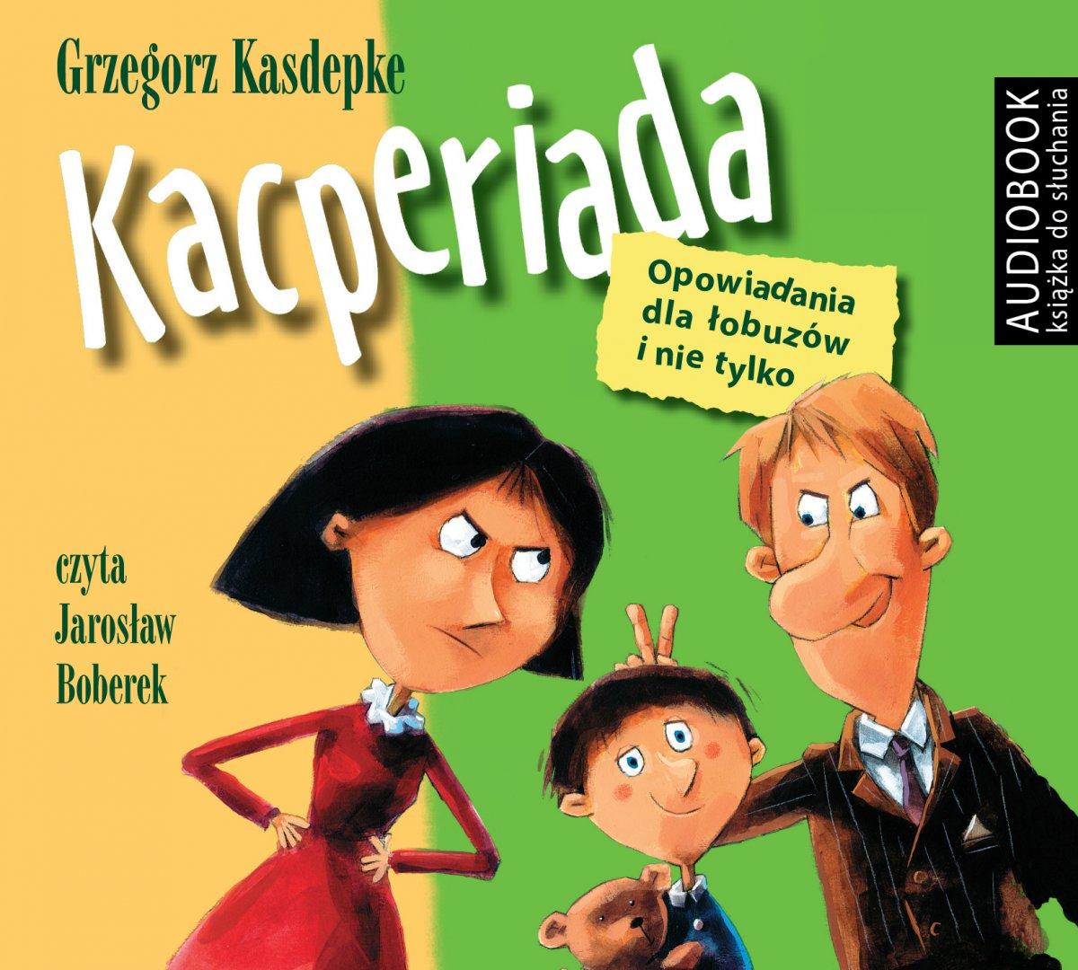 Kacperiada, wyd III - Audiobook (Książka audio MP3) do pobrania w całości w archiwum ZIP