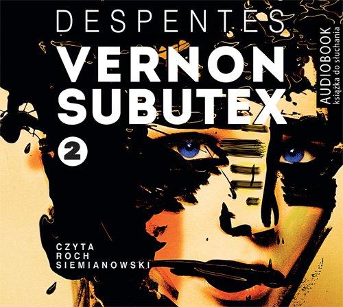 Vernon Subutex. Tom 2 - Audiobook (Książka audio MP3) do pobrania w całości w archiwum ZIP