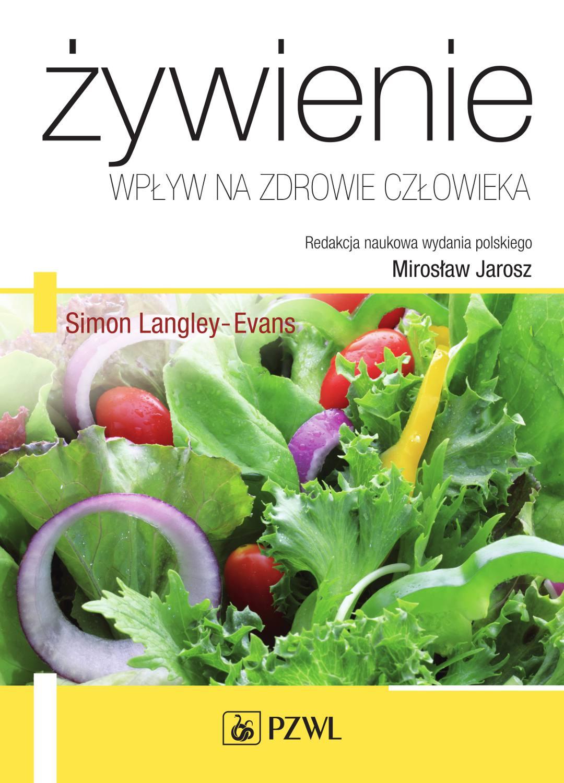 Żywienie - wpływ na zdrowie człowieka - Ebook (Książka EPUB) do pobrania w formacie EPUB