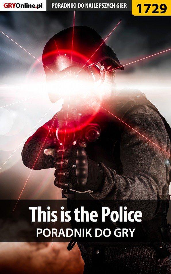 This is the Police - poradnik do gry - Ebook (Książka EPUB) do pobrania w formacie EPUB