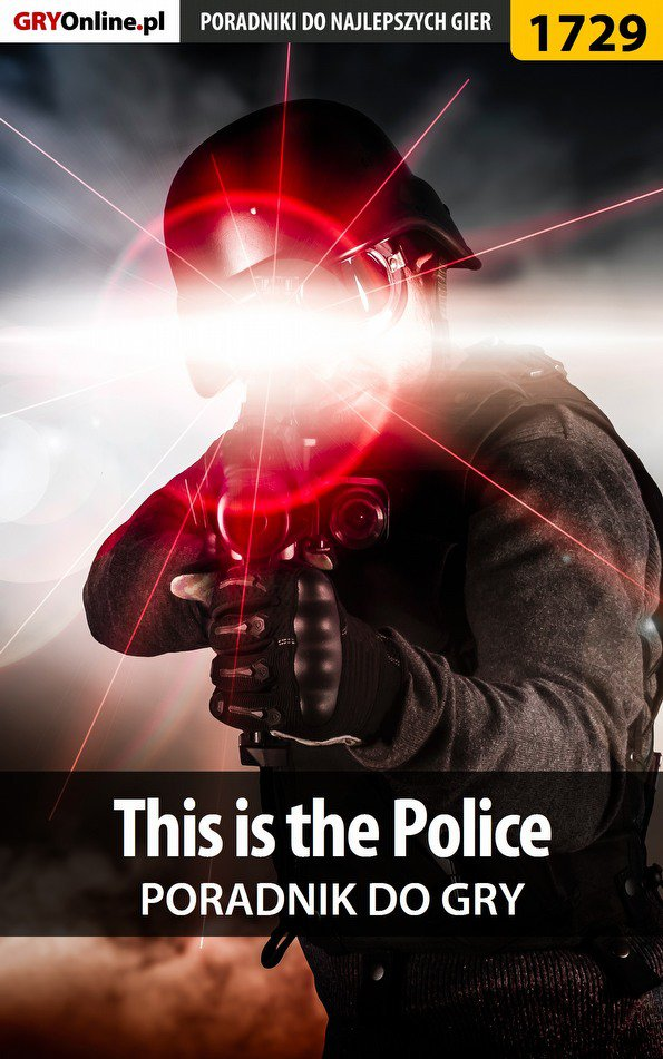 This is the Police - poradnik do gry - Ebook (Książka PDF) do pobrania w formacie PDF