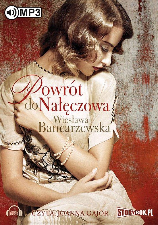 Powrót do Nałęczowa - Audiobook (Książka audio MP3) do pobrania w całości w archiwum ZIP