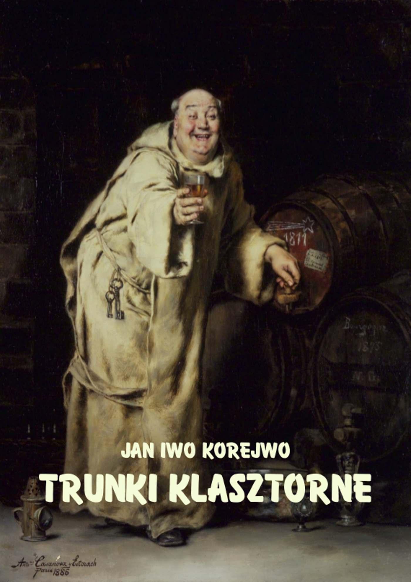 Trunki klasztorne - Ebook (Książka EPUB) do pobrania w formacie EPUB