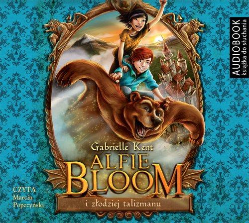 Alfie Bloom i złodziej talizmanu - Audiobook (Książka audio MP3) do pobrania w całości w archiwum ZIP