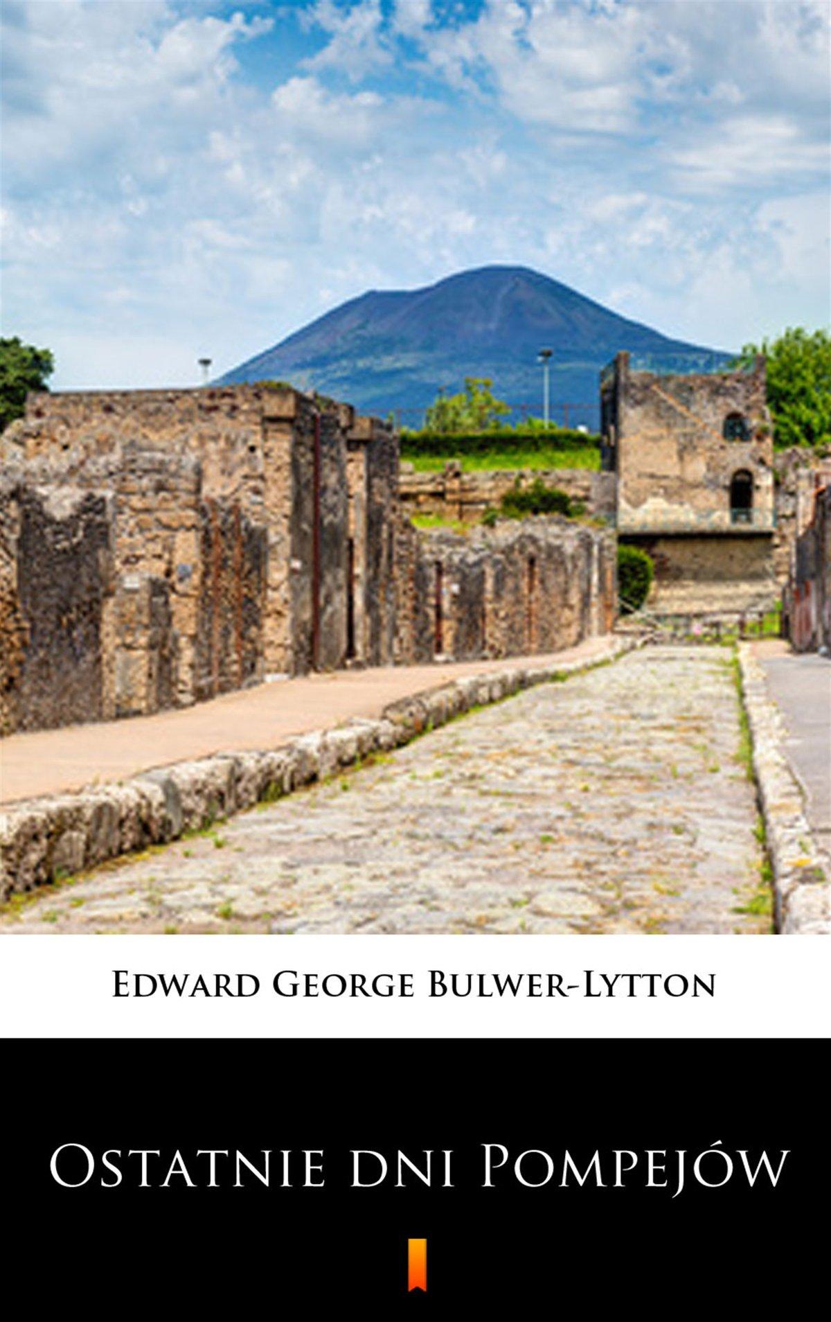 Ostatnie dni Pompejów - Ebook (Książka na Kindle) do pobrania w formacie MOBI